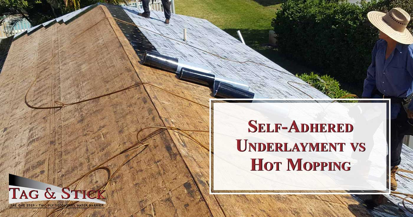 Self-Adhered Underlayment vs Hot Mopping