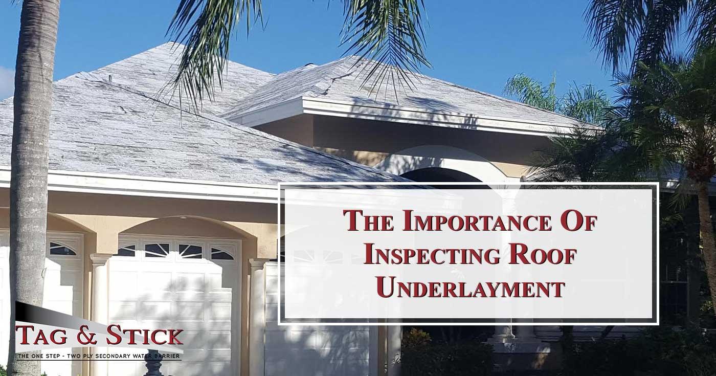 Inspecting Roof Underlayment