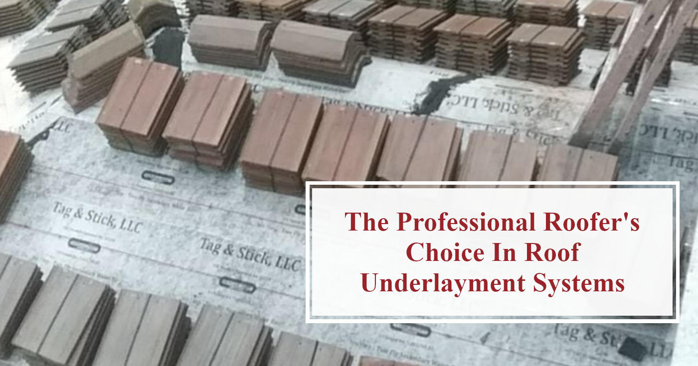 Roof Underlayment Systems