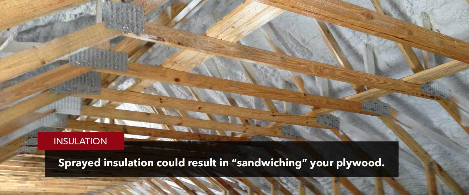 sprayed insulation roof damage