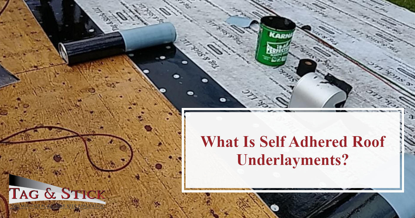 Self Adhered Roof Underlayments