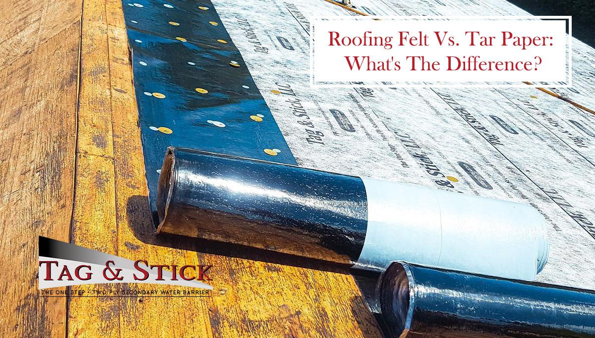 roofing felt vs. tar paper