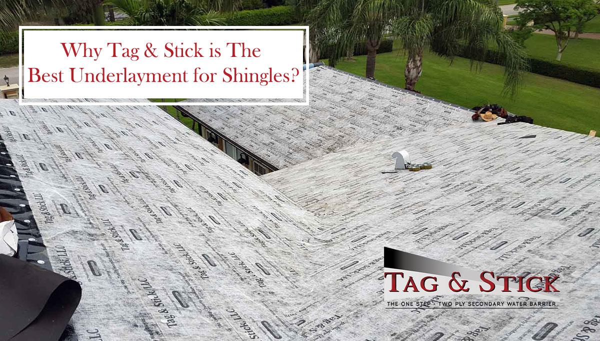 best underlayment for shingles